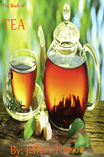 Tea recipes: Tea recipes guidebook quick and easy make tea recipe for every member of the family. Includes recipes: Black, Green, White, Oolong and Herbal Tea (English Edition)