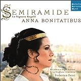 Semiramide - La Signora Regale. Arias & Scenes from Porpora to Rossini