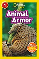 National Geographic Kids Readers: Animal Armor (L1)