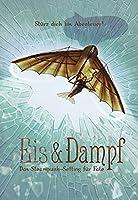 Eis & Dampf: Das Steampunk-Setting fuer Fate