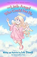 The Little Angel Who Could Not Fly (Little Angel Book)