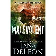 Malevolent (Shaye Archer Series Book 1)