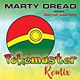 Pokemaster (Remix) [feat. Darrell Labrado]