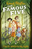 Five Go Adventuring Again: Book 2 (Famous Five series)
