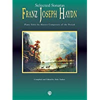 Franz Joseph Haydn: Selected Sonatas (Piano Masters Series)