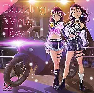 【メーカー特典あり】 Saint Snow 1st シングル「Dazzling White Town」【BD付】メーカー特典:「描き下ろし! ミニスタンディー!!」付 (2種の中から1種ランダム配布)
