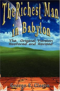 The Richest Man in Babylon by [Clason, George S.]