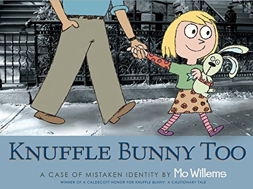Knuffle Bunny Too: A Case of Mistaken Identityの詳細を見る