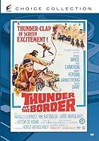 Thunder at the Border [DVD]
