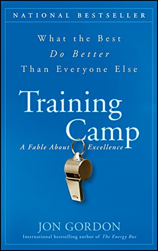 Download Training Camp: What the Best Do Better Than Everyone Else 0470462086