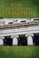 Leading Schools Financially: The Abcs of School Finance: Indiana Extracurricular Guide