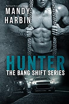 Hunter: The Bang Shift: The Bang Shift (Book Two) by [Harbin, Mandy]