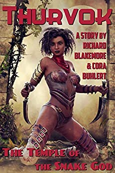 The Temple of the Snake God (Thurvok Book 8) by [Blakemore, Richard, Buhlert, Cora]