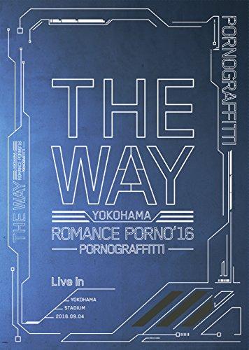 横浜ロマンスポルノ'16 ~THE WAY~ Live in Y...[Blu-ray/ブルーレイ]