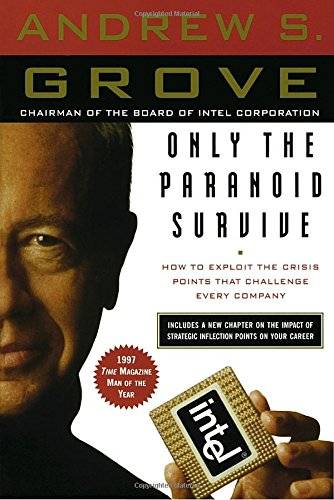 Only the Paranoid Survive: How to Exploit the Crisis Points That Challenge Every Companyの詳細を見る