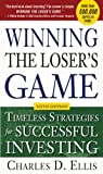 Winning the Loser's Game, 6th edition: Timeless Strategies for Successful Investing (English Edition)