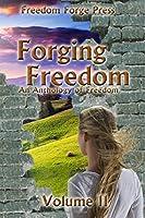 Forging Freedom II