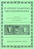 P. Ovidi Nasonis Metamorphoses (Oxford Classical Texts)