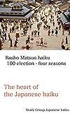 Basho Matsuo haiku  100 election - four seasons...