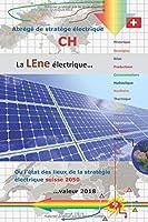 Abrègé de stratège électrique CH: La LEne électrique