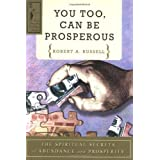 You Too Can be Prosperous: The Spiritual Secrets of Abundance and Prosperity