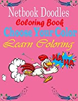 First Big Book of Coloring Doodles For Kids Mazes: Big Netbook Coloring