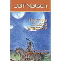 The Time of Long Shadows: Book One of The Long Shadows Series