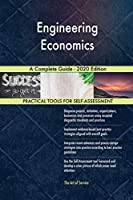 Engineering Economics A Complete Guide - 2020 Edition