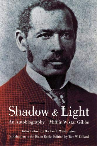 Download Shadow and Light: An Autobiography With Reminiscences of the Last and Present Century (Blacks in the American West) 080327050X