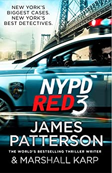 NYPD Red 3: (NYPD Red 3) by [Patterson, James]