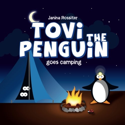 Download Tovi the Penguin Goes Camping 1500536598