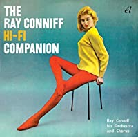 Ray Conniff Hi-Fi Companion by RAY & HIS ORCHESTRA & CHORUS CONNIFF