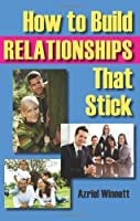 How to Build Relationships That Stick [並行輸入品]