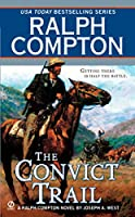 Ralph Compton the Convict Trail (A Ralph Compton Western)