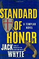 Standard of Honor (Templar Trilogy)