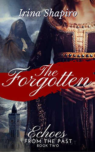 The Forgotten (Echoes from the Past Book 2) (English Edition)