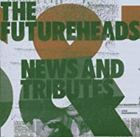 News And Tributes (Standard Cd) by The Futureheads (2008-01-13)