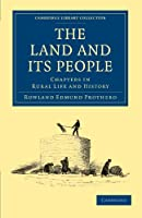 The Land and Its People: Chapters in Rural Life and History (Cambridge Library Collection - British and Irish History, 19th Century)