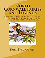 North Cornwall Fairies and Legends