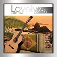 Lovely Jazz Bossa Nova