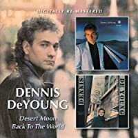 Dennis Deyoung - Desert Moon/Back To The World by Dennis Deyoung (2013-04-09)