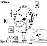 follow slowly