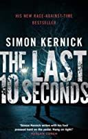 Last 10 Seconds (Tina Boyd) by Simon Kernick(2010-11-01)