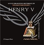 Henry V (Arkangel Complete Shakespeare)