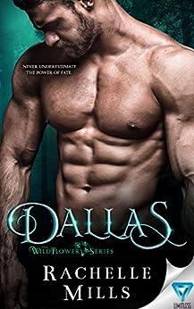 Dallas (The Wildflower Series Book 2) by [Mills, Rachelle]