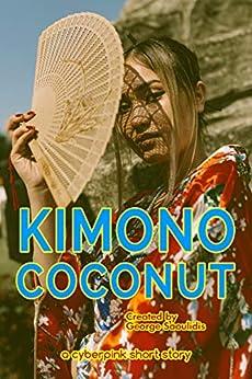 Kimono Coconut (Cyberpink) by [Saoulidis, George]