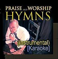 Praise and Worship Hymns (Instrumental) [Karaoke]【CD】 [並行輸入品]