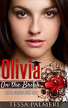 Olivia, On the Brink: Olivia Series Book One by [Palmeri, Tessa]