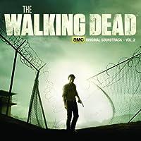 The Walking Dead - AMC Original Soundtrack, Vol. 2 by Soundtrack