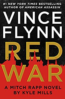 Red War by [Flynn, Vince, Mills, Kyle]
